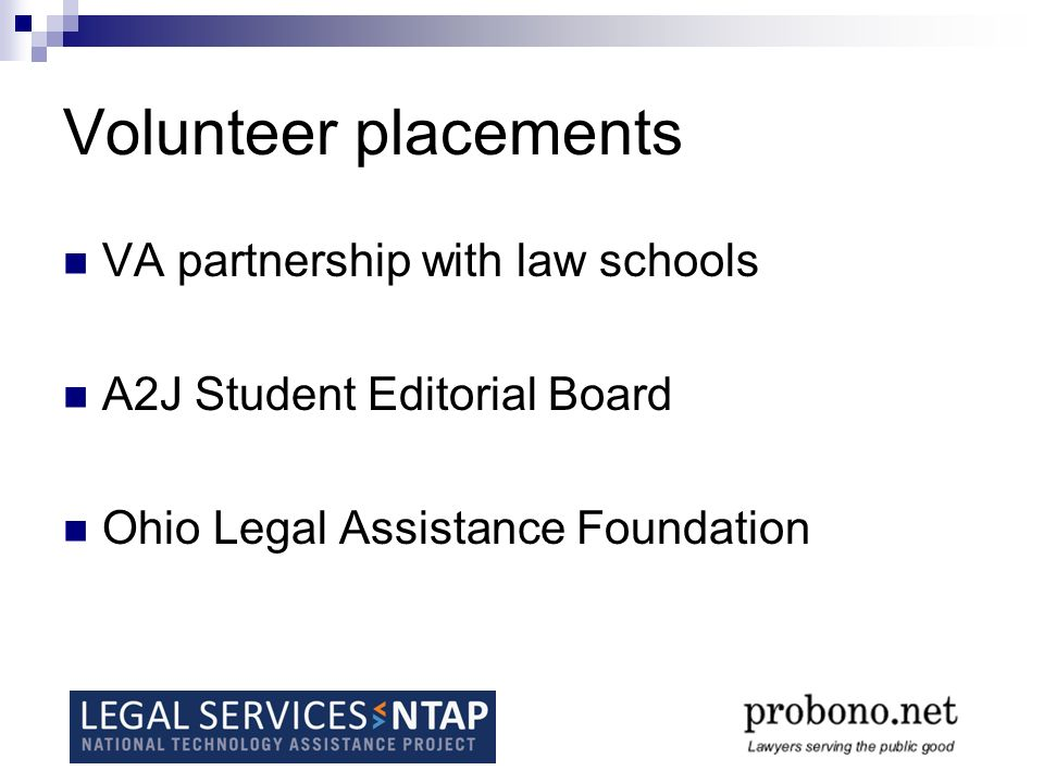 Volunteer placements VA partnership with law schools A2J Student Editorial Board Ohio Legal Assistance Foundation