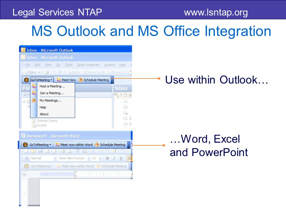 Legal Services NTAP   MS Outlook and MS Office Integration Use within Outlook… …Word, Excel and PowerPoint