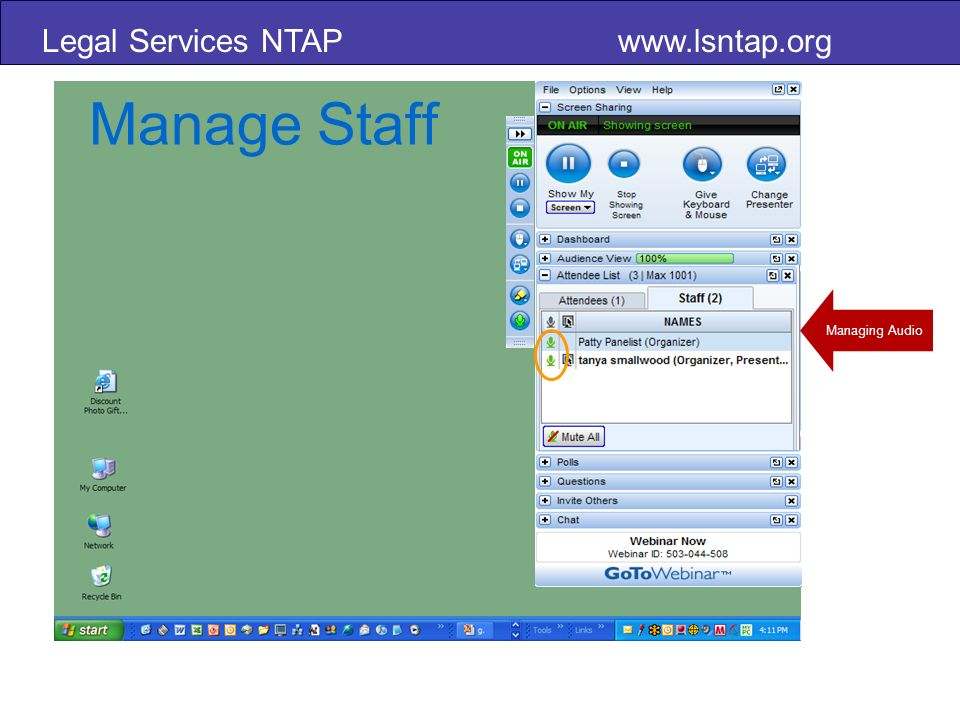Legal Services NTAP www.lsntap.org Manage Staff Managing Audio