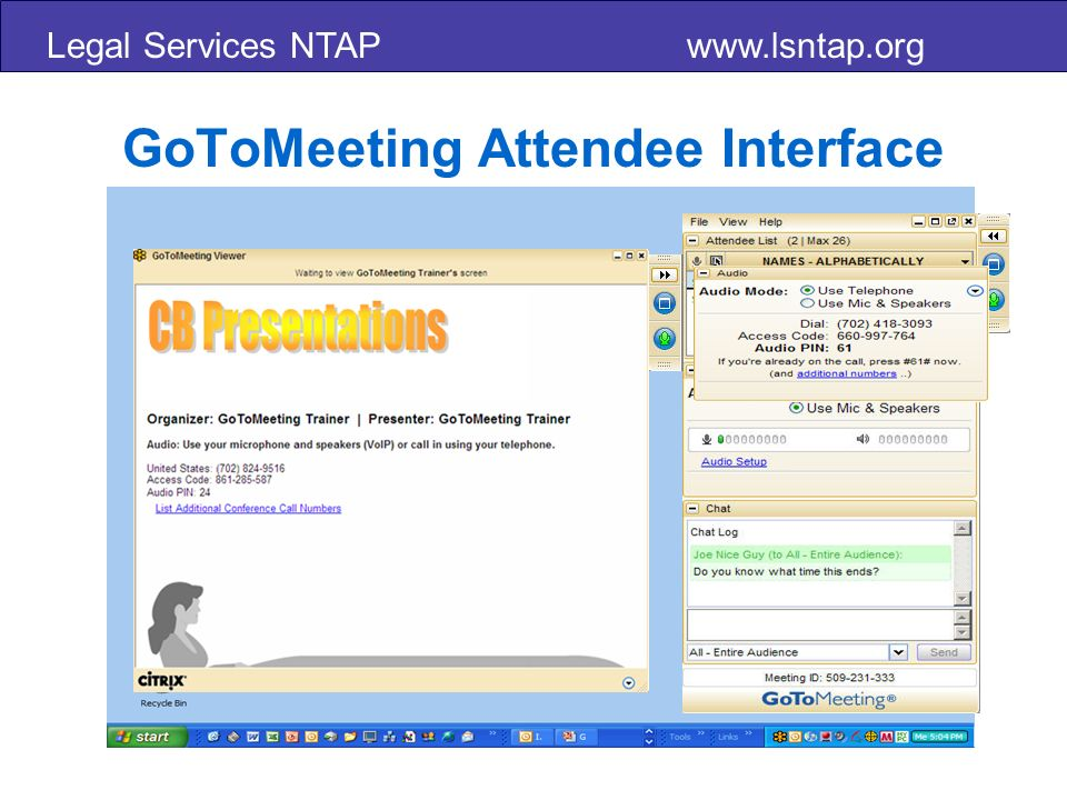 Legal Services NTAP www.lsntap.org Attendee Panelist Organizer GoToWebinar Roles Panelist Presenter Screen