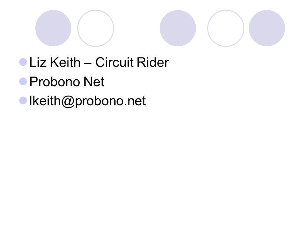 Liz Keith – Circuit Rider Probono Net lkeith@probono.net