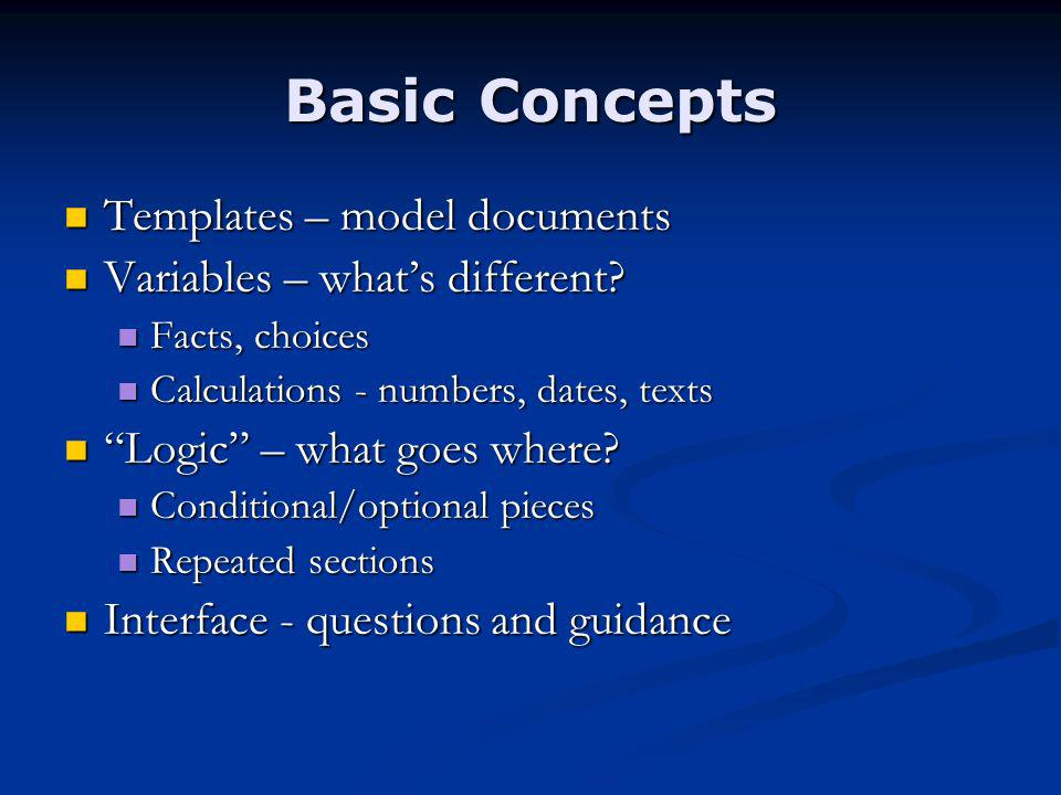Basic Concepts Templates – model documents Templates – model documents Variables – whats different.