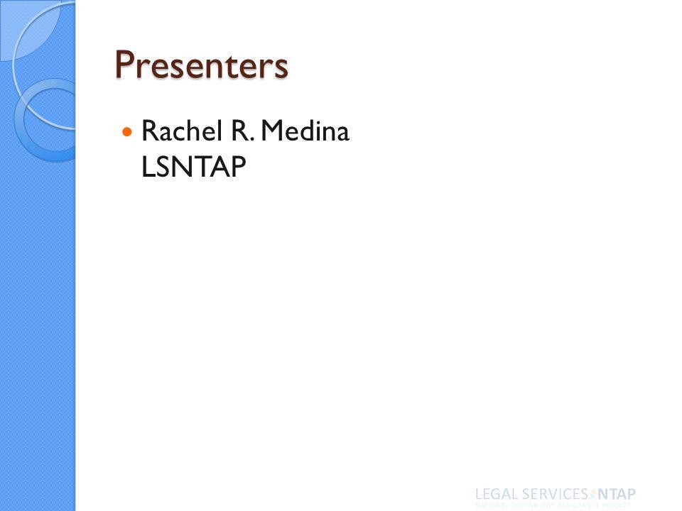 Presenters Rachel R. Medina LSNTAP