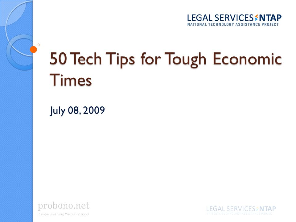 50 Tech Tips for Tough Economic Times July 08, 2009