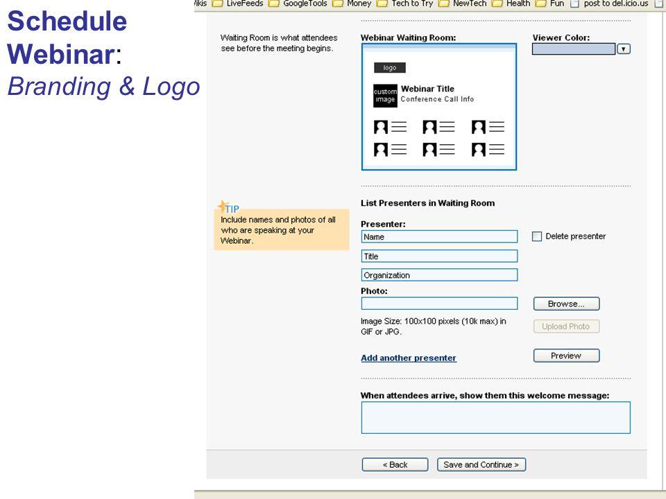 Schedule Webinar: Branding & Logo