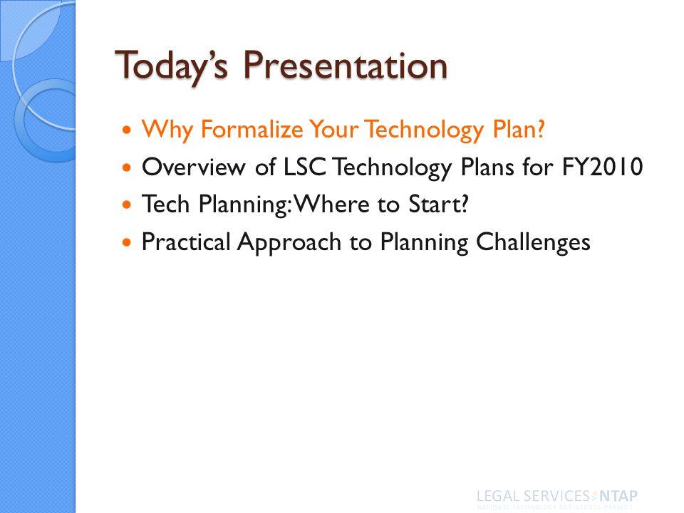 Components Develop Goals New Goals for Technology Improvement Mission & Vision Assessments LSC Technology Baselines