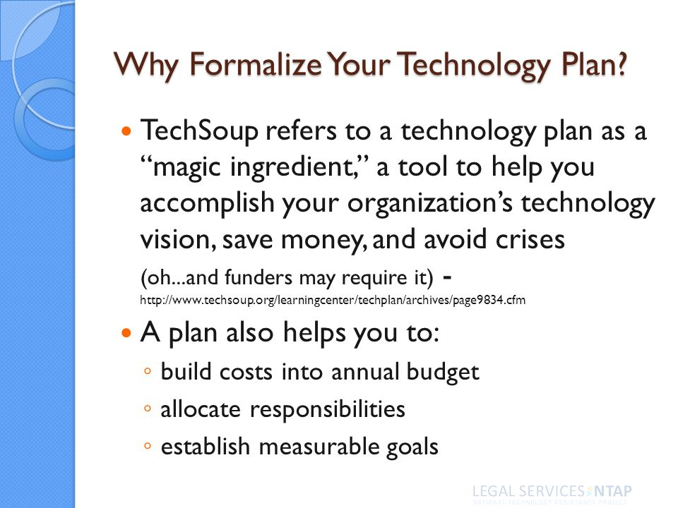 Why Formalize Your Technology Plan.