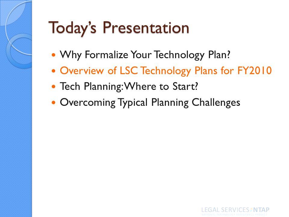 Technology Planning: Where to Start? Rachel Medina, LSNTAP