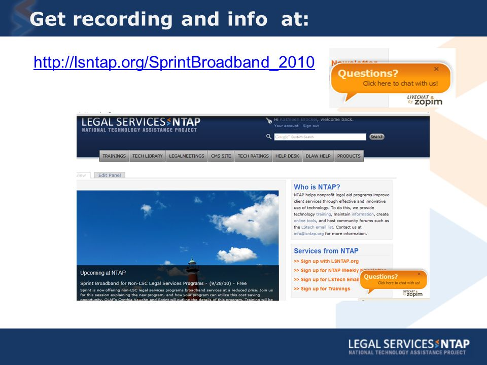 Get recording and info at: http://lsntap.org/SprintBroadband_2010
