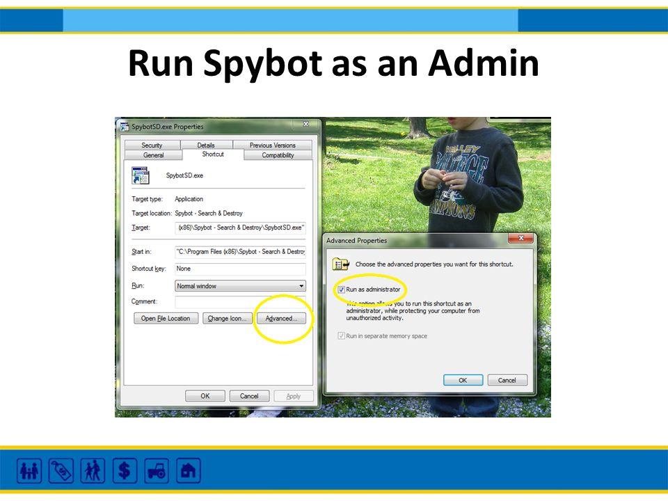 Run Spybot as an Admin