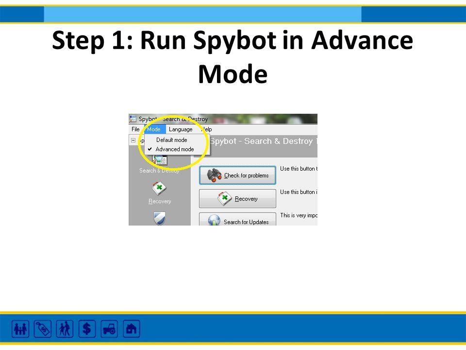 Step 1: Run Spybot in Advance Mode