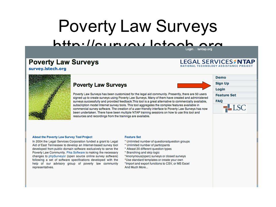 Poverty Law Surveys http://survey.lstech.org