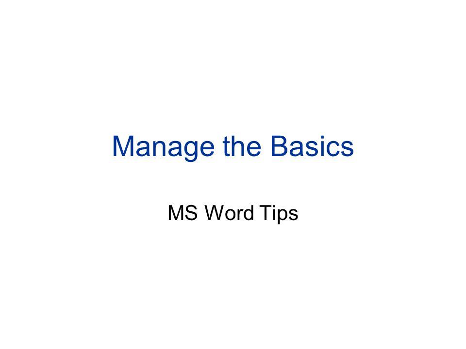 Manage the Basics MS Word Tips