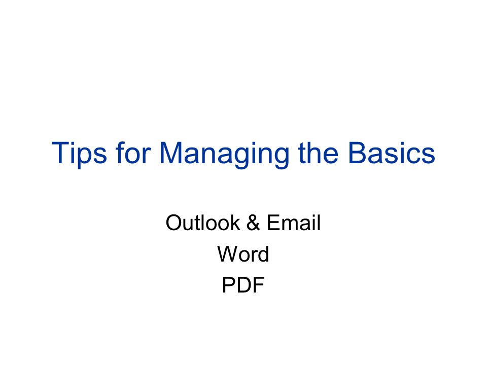 Tips for Managing the Basics Outlook & Email Word PDF