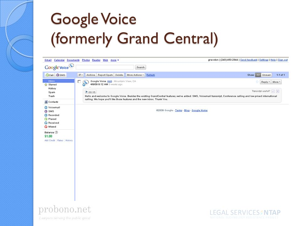 Google Voice (formerly Grand Central)