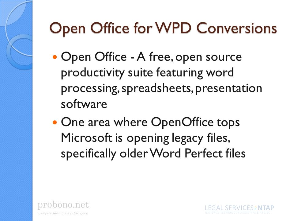 Open Office for WPD Conversions Open Office - A free, open source productivity suite featuring word processing, spreadsheets, presentation software One area where OpenOffice tops Microsoft is opening legacy files, specifically older Word Perfect files