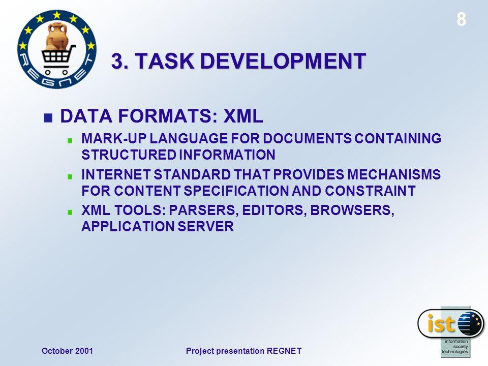 October 2001Project presentation REGNET 8 3.
