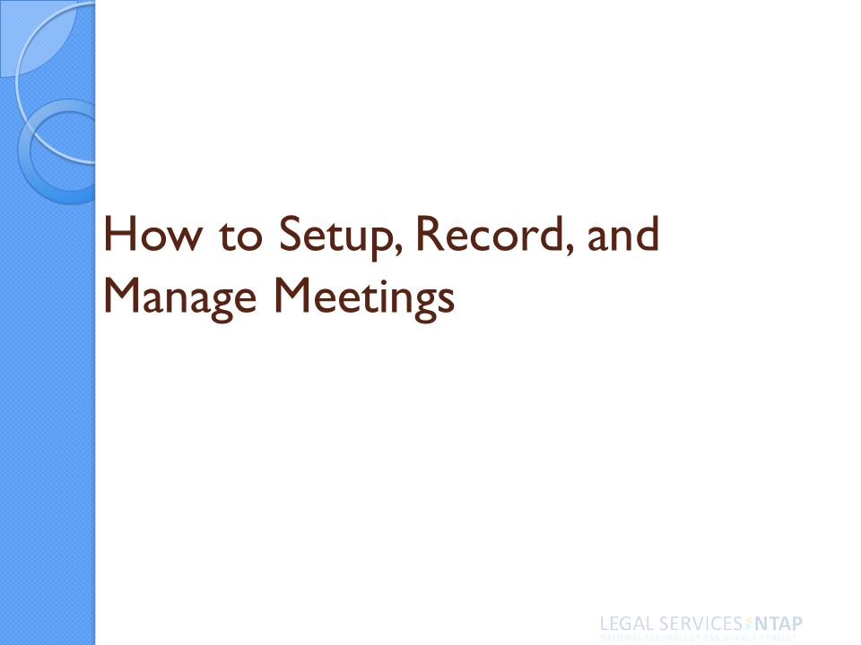 How to Setup, Record, and Manage Meetings