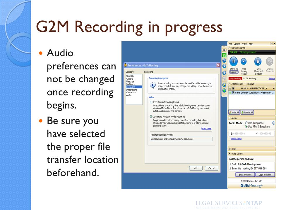 G2M Recording in progress Audio preferences can not be changed once recording begins.