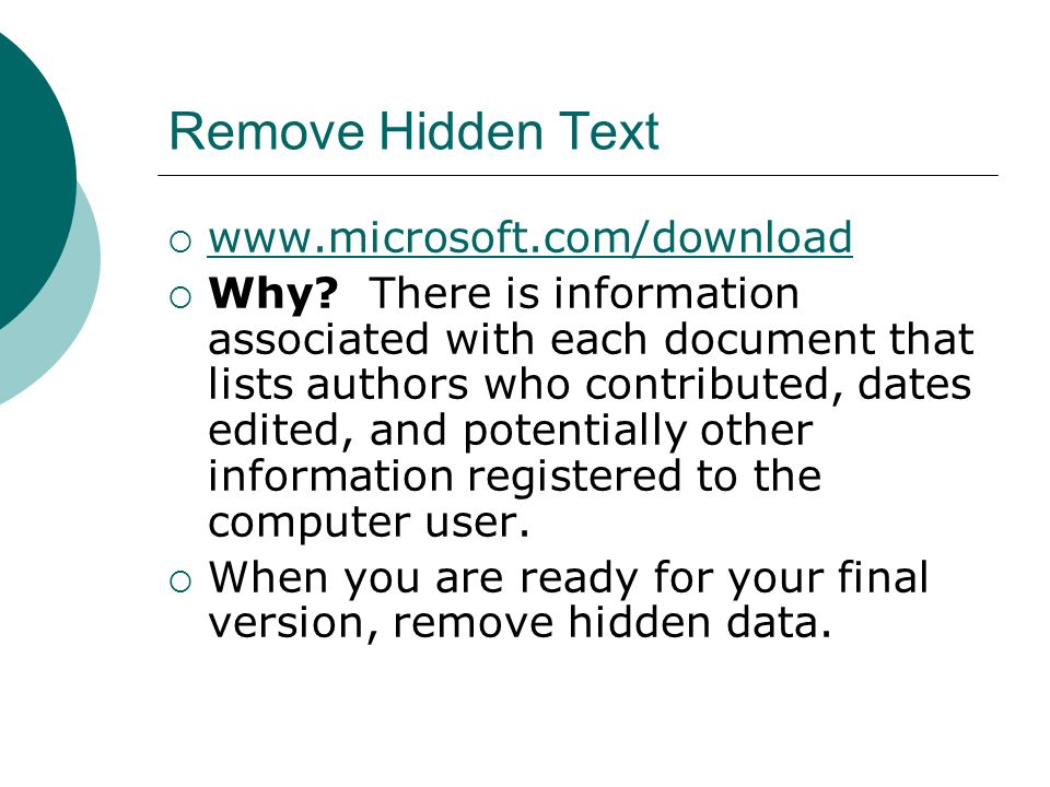 Remove Hidden Text www.microsoft.com/download Why.