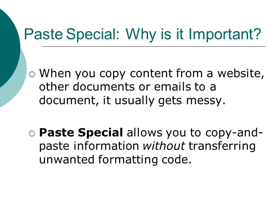 Paste Special: Why is it Important.