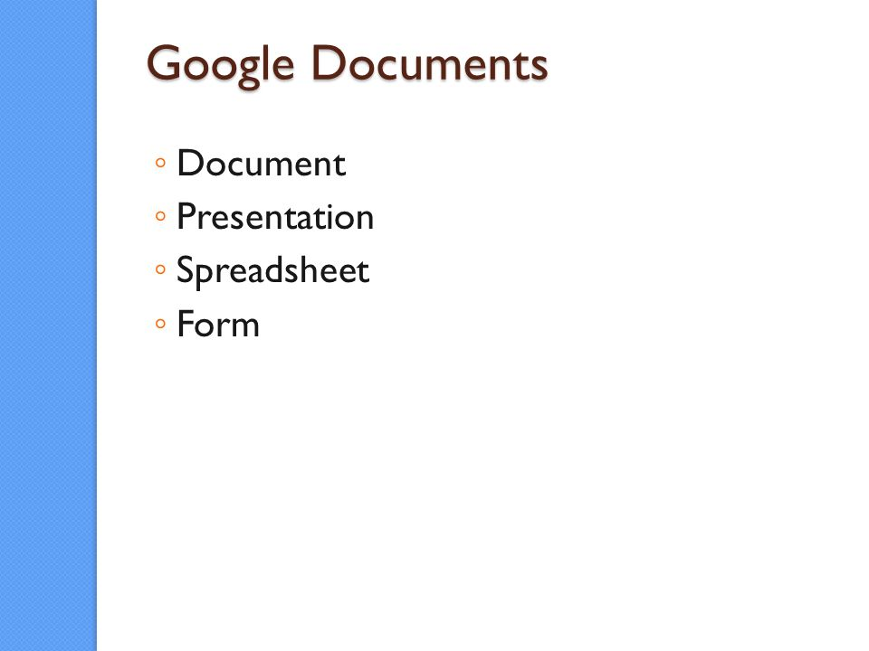 Google Documents Document Presentation Spreadsheet Form