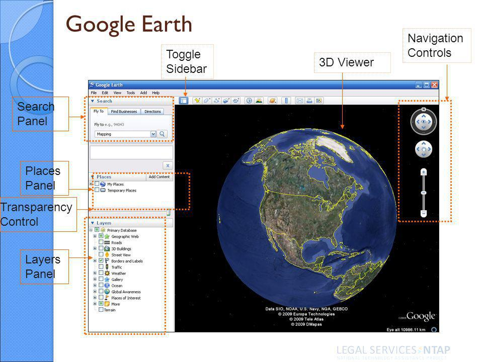 Google Earth Transparency Control Navigation Controls 3D Viewer Search Panel Layers Panel Places Panel Toggle Sidebar