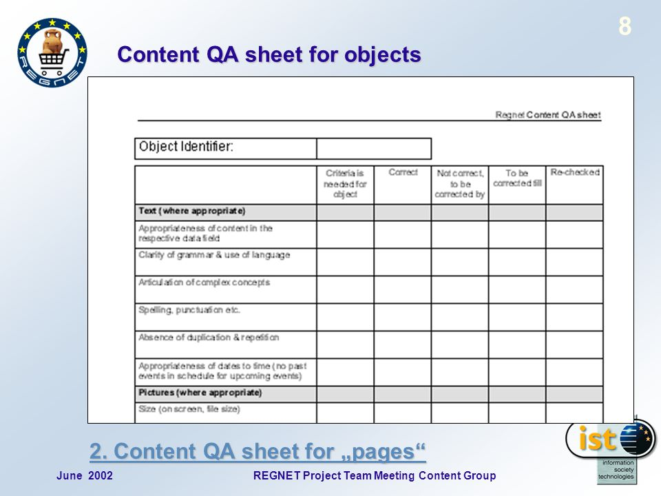 June 2002REGNET Project Team Meeting Content Group 8 Content QA sheet for objects 2.