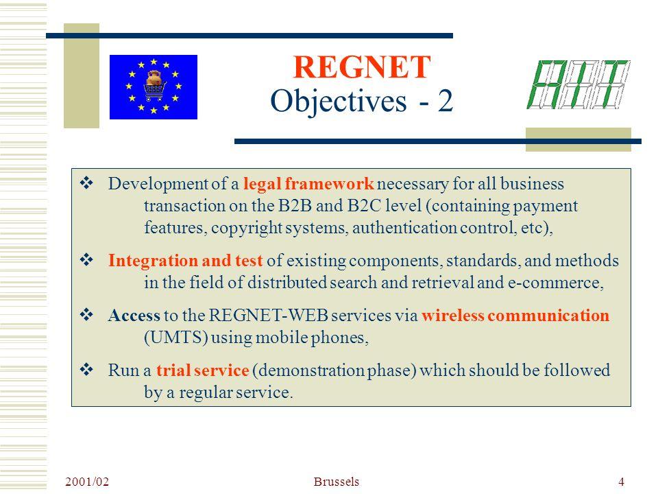 2001/02 Brussels5 REGNET Overall Scenario