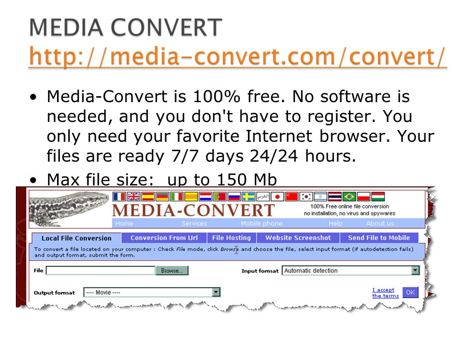 Media-Convert is 100% free. No software is needed, and you don t have to register.