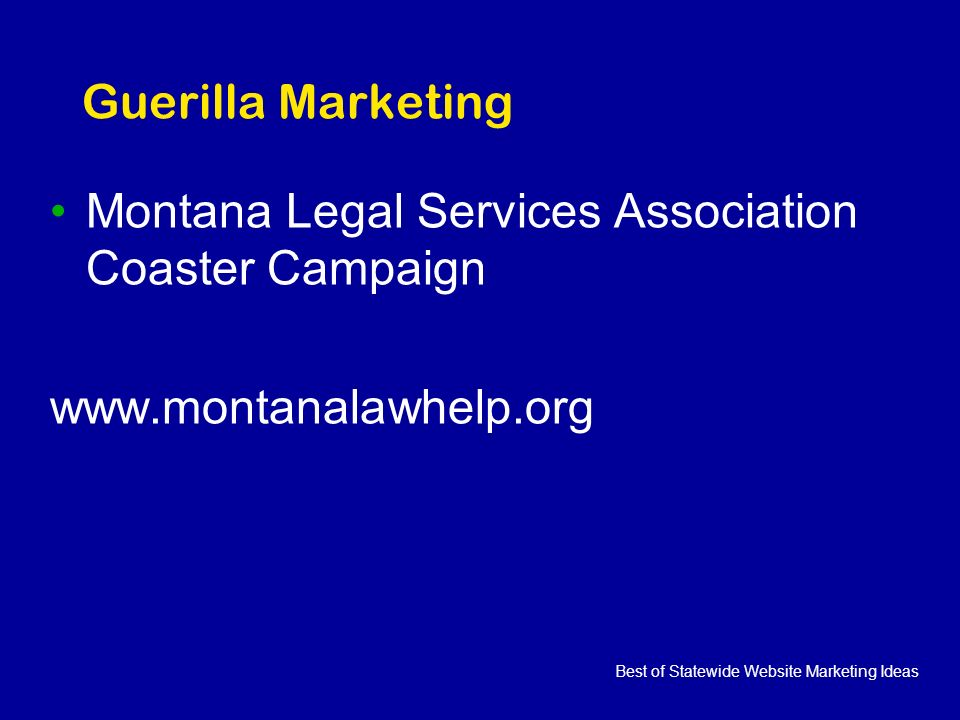 Best of Statewide Website Marketing Ideas Guerilla Marketing Montana Legal Services Association Coaster Campaign www.montanalawhelp.org