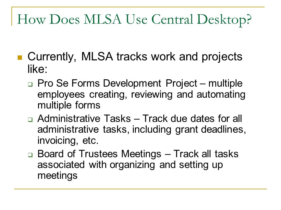 How Does MLSA Use Central Desktop.