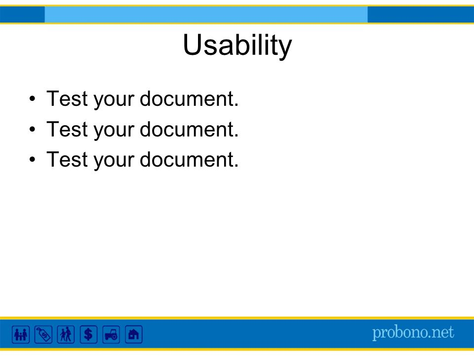 Usability Test your document.