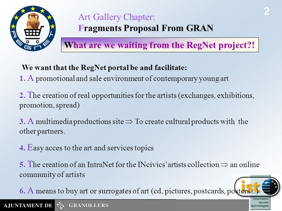Cultural Heritage in REGional NETworks REGNET REGNET Art Gallery Chapter - Fragments Proposal From GRAN Cultural Heritage in REGional NETworks