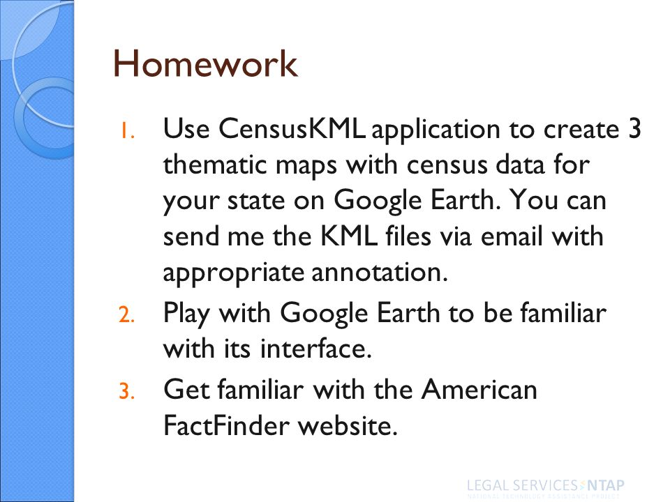 Get started with gis mapping part 1of 3 madhu lakshmanan ppt download 13 homework 1 use censuskml application to create 3 thematic sciox Choice Image
