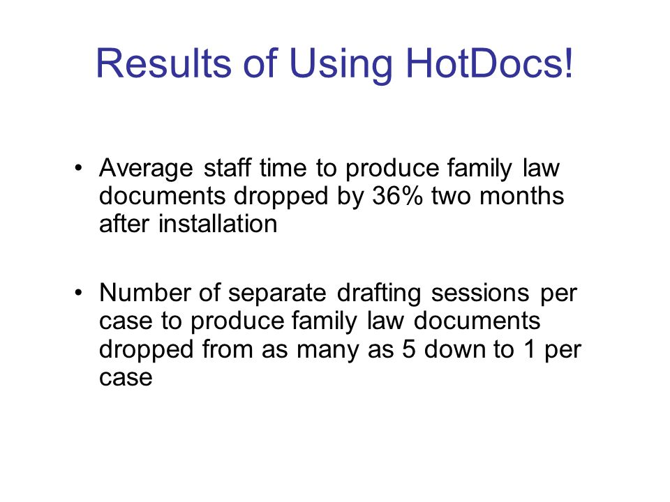 Results of Using HotDocs.