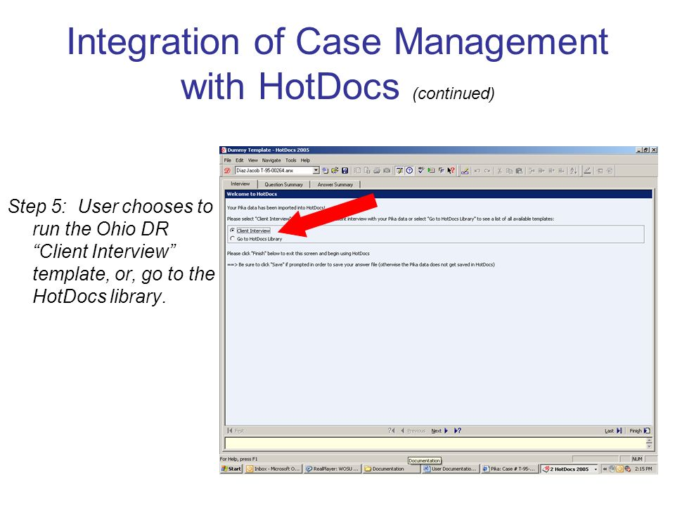 Step 5: User chooses to run the Ohio DR Client Interview template, or, go to the HotDocs library.