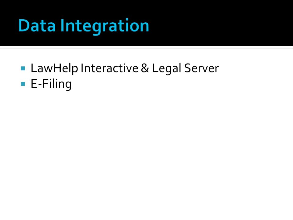 LawHelp Interactive & Legal Server E-Filing