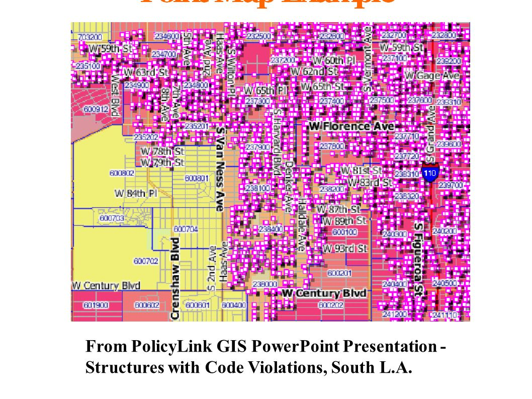 From PolicyLink GIS PowerPoint Presentation - Structures with Code Violations, South L.A.