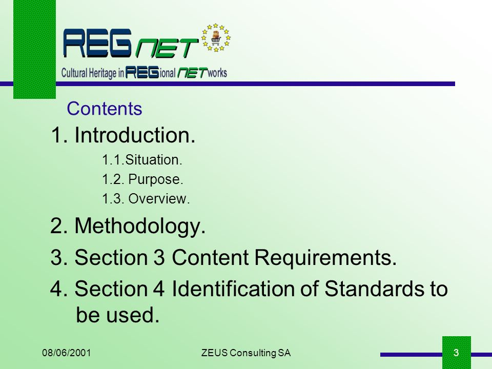 08/06/2001ZEUS Consulting SA3 1. Introduction. 1.1.Situation.