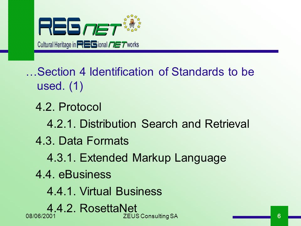 08/06/2001ZEUS Consulting SA6 …Section 4 Identification of Standards to be used.