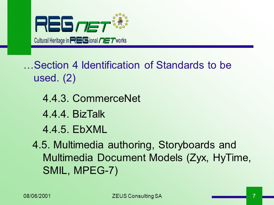 08/06/2001ZEUS Consulting SA7 …Section 4 Identification of Standards to be used.
