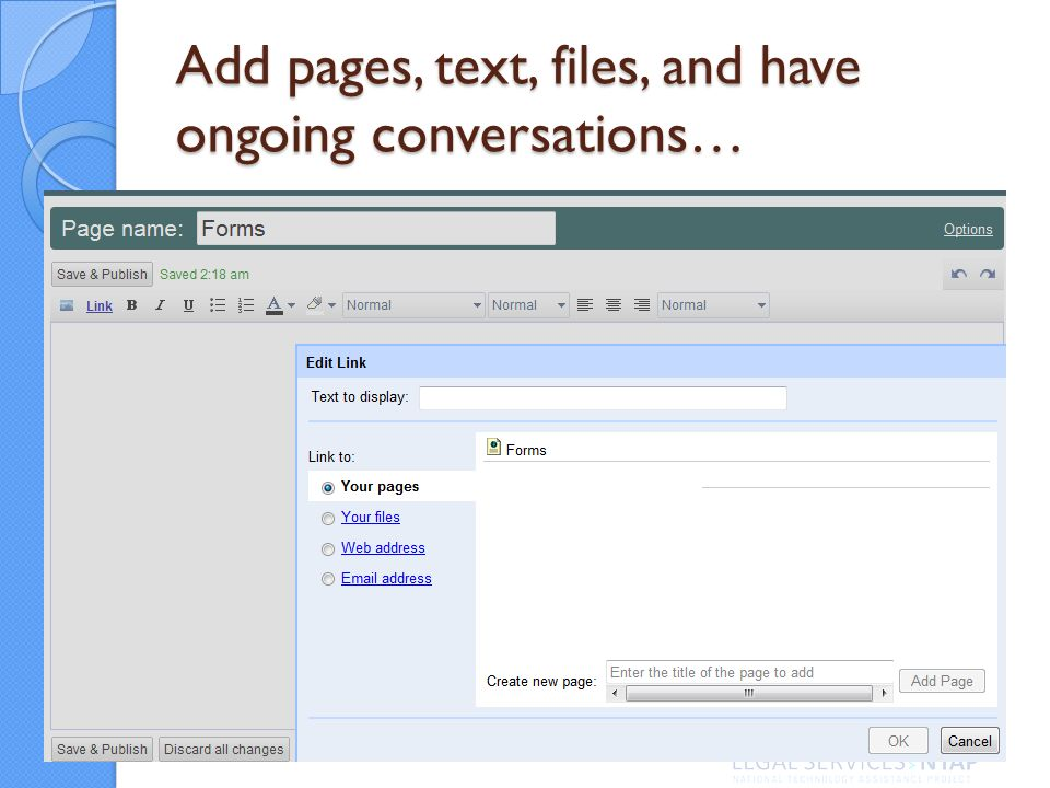 Add pages, text, files, and have ongoing conversations…
