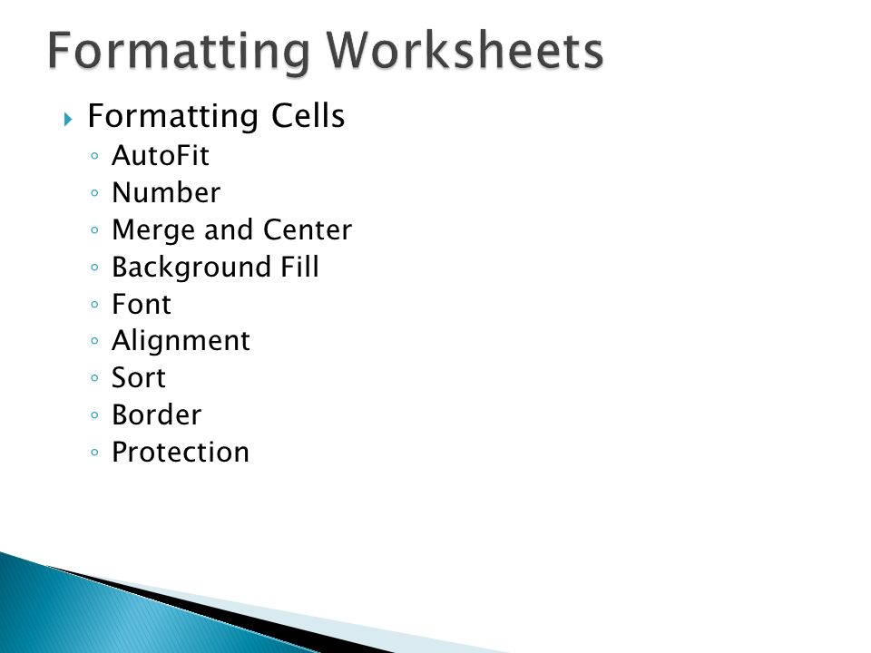 Formatting Cells AutoFit Number Merge and Center Background Fill Font Alignment Sort Border Protection