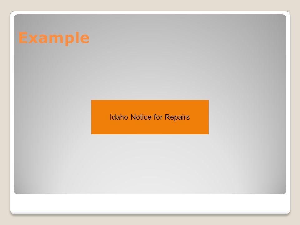 Example Idaho Notice for Repairs