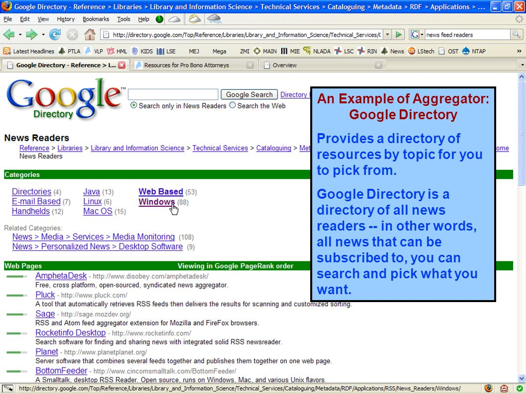 An Example of Aggregator: Google Directory Provides a directory of resources by topic for you to pick from.