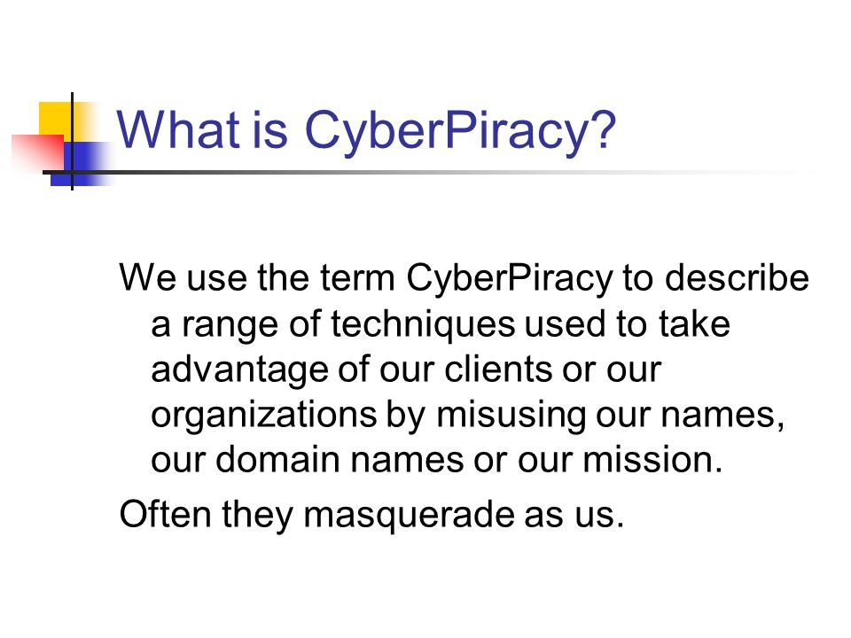 What is CyberPiracy.