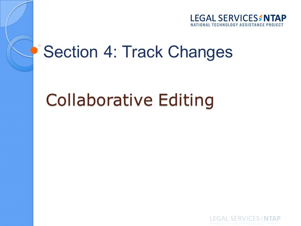 Collaborative Editing Section 4: Track Changes