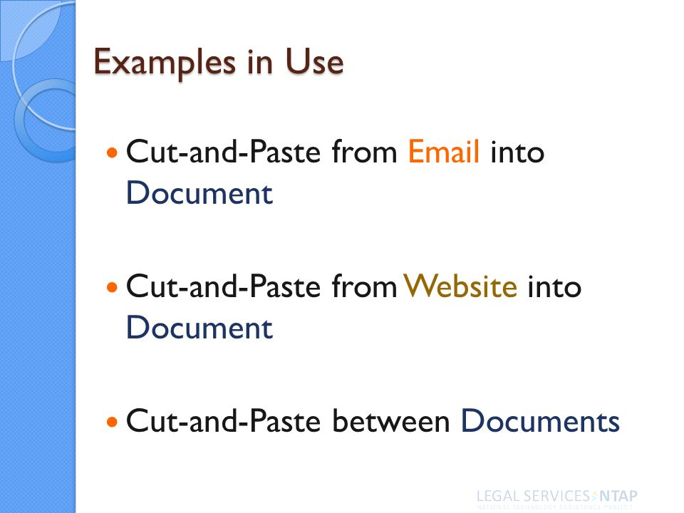 Examples in Use Cut-and-Paste from  into Document Cut-and-Paste from Website into Document Cut-and-Paste between Documents