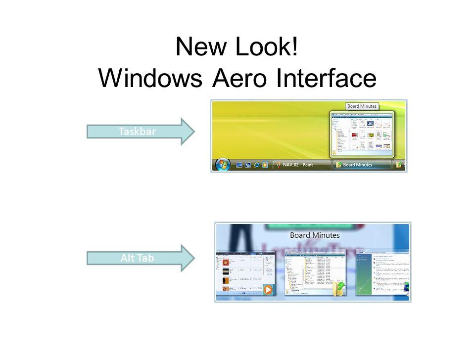 New Look! Windows Aero Interface Taskbar Alt Tab